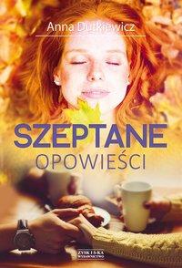 Szeptane opowieści - Anna Dutkiewicz - ebook