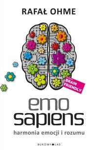 Emo Sapiens. Harmonia emocji i rozumu