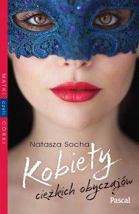 Kobiety ciężkich obyczajów - Natasza Socha - ebook