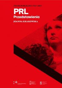 Teatr Publiczny 1765-2015. Przedstawienia. PRL