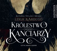 Królestwo kanciarzy - Leigh Bardugo - audiobook