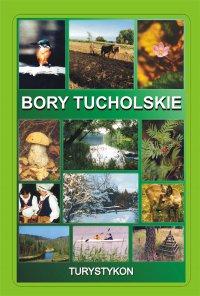 Bory Tucholskie. Turystykon