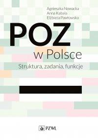 POZ w Polsce. Struktura, zadania, funkcje