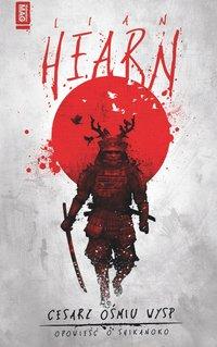 Cesarz ośmiu wysp - Lian Hearn - ebook