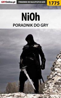 """NiOh - poradnik do gry - Łukasz """"Keczup"""" Wiśniewski - ebook"""