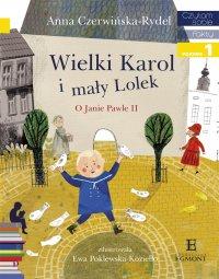 Wielki Karol i Mały Lolek - Anna Czerwińska-Rydel - ebook