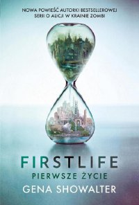 Firstlife. Pierwsze życie.