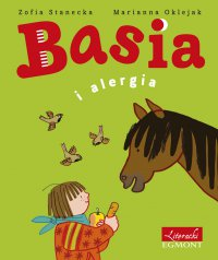 Basia i alergia - Zofia Stanecka - ebook