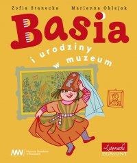 Basia i urodziny w muzeum - Zofia Stanecka - ebook