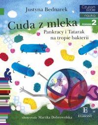 Cuda z mleka. Pankracy i Tatarak na tropie bakterii. Czytam sobie