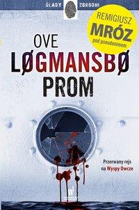 Prom - Ove Logmansbo - ebook