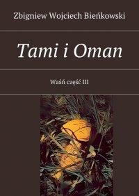 Tami i Oman. Tom III