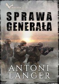 Sprawa generała - Antoni Langer - ebook
