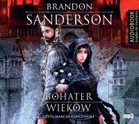 Bohater wieków - Brandon Sanderson - audiobook