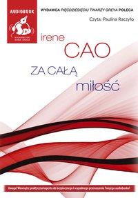 Za całą miłość - Irene Cao - audiobook