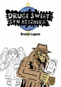 Drugi świat: syn rzeźnika - Brunon Laguna - ebook