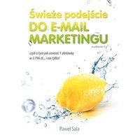Świeże podejście do email marketingu. Wydanie II