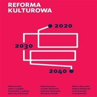 Raport Krajowej Izby Gospodarczej. Reforma kulturowa 2020, 2030, 2040