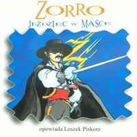 Zorro. Jeździec w masce