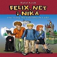 Felix Net i Nika oraz Gang Niewidzialnych Ludzi