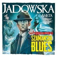 Szamański blues