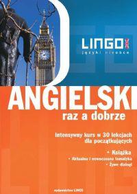 Angielski raz a dobrze. Intensywny kurs w 30 lekcjach dla początkujących - Iwona Więckowska - ebook