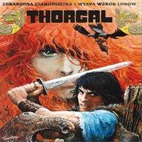 Thorgal - Zdradzona Czarodziejka. Wyspa wśród lodów (Albumy 1 i 2)