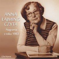 Anna Łajming czyta. Nagranie z roku 1983