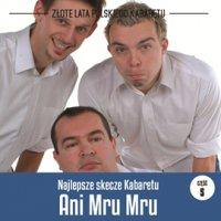 Najlepsze skecze Kabaretu Ani Mru-Mru. Część 5