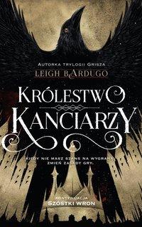 Królestwo kanciarzy - Leigh Bardugo - ebook