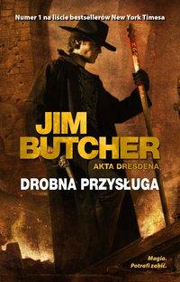 Drobna przysługa. Akta Dresdena - Jim Butcher - ebook