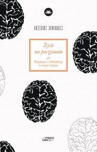 Życie na poczytaniu - Grzegorz Jankowicz - ebook