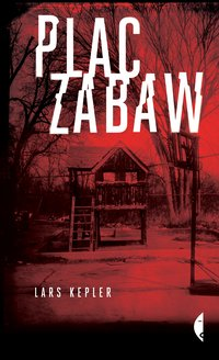 Plac zabaw - Lars Kepler - ebook