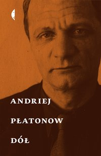 Dół - Andriej Płatonow - ebook