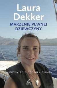Marzenie pewnej dziewczyny - Laura Dekker - ebook