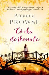 Córka doskonała - Amanda Prowse - ebook