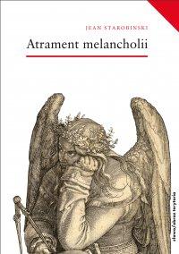 Atrament melancholii - Jean Starobinski - ebook