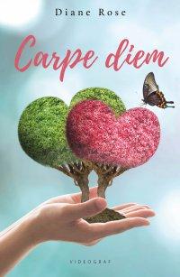 Carpe diem - Diane Rose - ebook