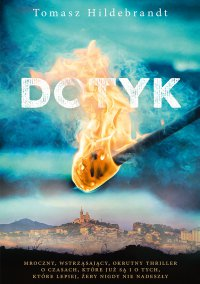 Dotyk - Tomasz Hildebrandt - ebook