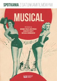Musical. Spotkania z gatunkami filmowymi - Bogumiła Fiołek-Lubczyńska - ebook