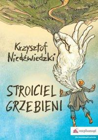 Stroiciel grzebieni - Krzysztof Niedźwiedzki - ebook