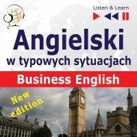 Angielski w typowych sytuacjach. Business English - Dorota Guzik - audiobook