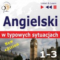 Angielski w typowych sytuacjach. 1-3