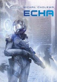Echa - Michał Cholewa - ebook