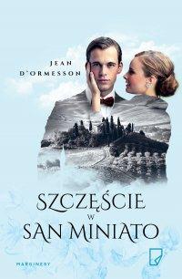Szczęście w San Miniato - Jean D'Ormesson - ebook