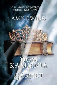 Dom Kamienia - Amy Ewing - ebook