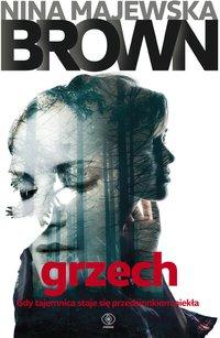 Grzech - Nina Majewska-Brown - ebook