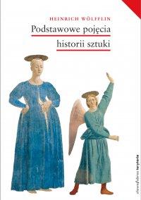 Podstawowe pojęcia historii sztuki. Problemy rozwoju stylu w sztuce nowożytnej - Heinrich Wolfflin - ebook