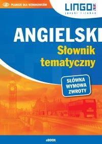 Angielski. Słownik tematyczny - Opracowanie zbiorowe - ebook