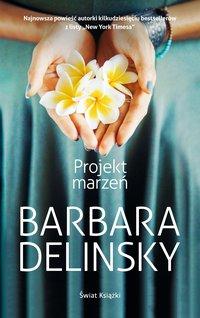 Projekt marzeń - Barbara Delinsky - ebook